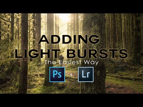 The Easiest Ways To Create Light Bursts In Photoshop AND Lightroom