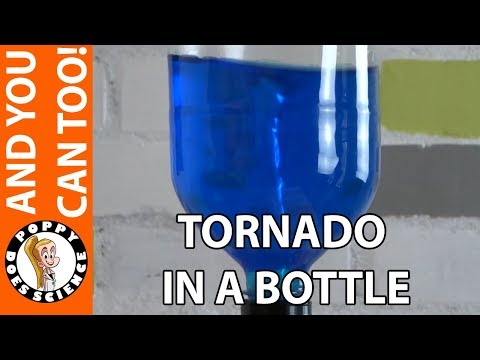 How to make a Tornado in a Bottle - Poppy Does Science