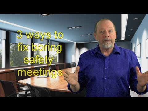 PeopleWork: 3 Ways to Fix Boring Safety Meetings