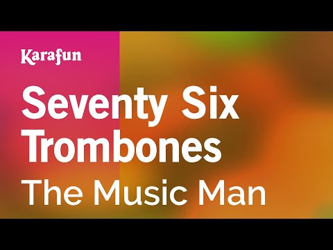Karaoke Seventy Six Trombones - The Music Man *