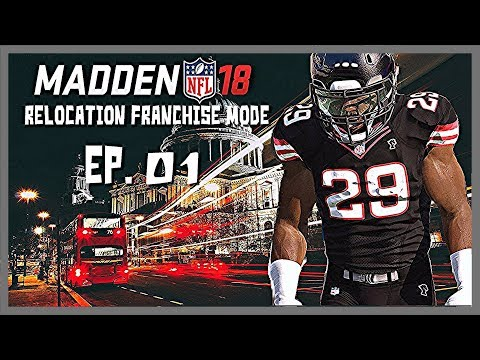 Madden 18 Relocation Owner Franchise Mode Ep. 1 | Fantasy Draft & Choosing Our New City
