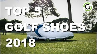 Top 5 Golf Shoes 2018