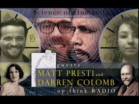 Op-Think Radio with Matt Presti & Darren Colomb - The Revival of Russellian Science
