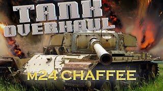 Tank Overhaul - Episode 6 - The M24 Chaffee - 4070