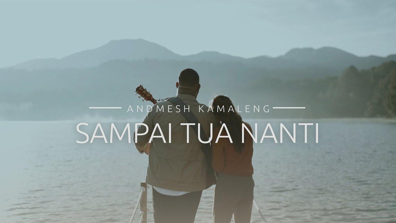 Download Andmesh - Sampai Tua Nanti (Official Music Video) MP3 Gratis