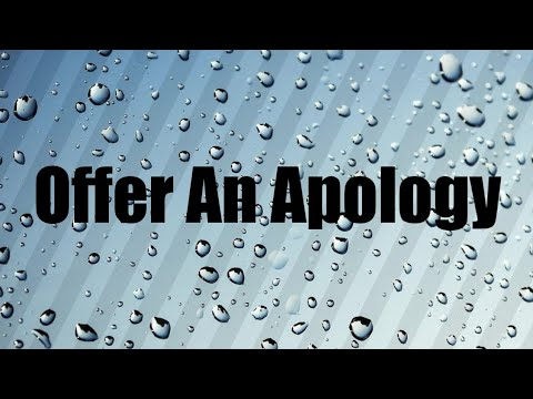 Offer An Apology