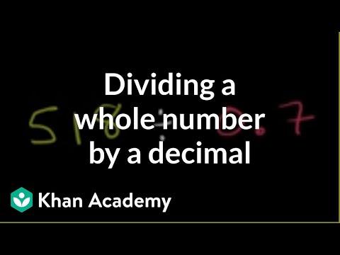 Dividing a whole number by a decimal | Decimals | Pre-Algebra | Khan Academy
