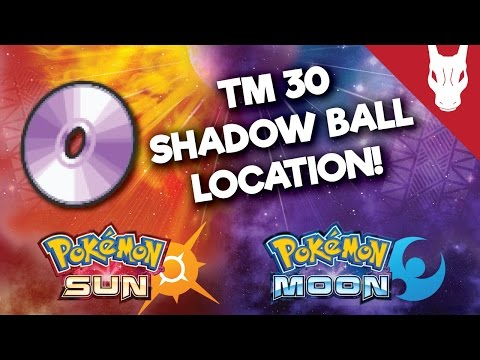 Where to Find TM 30 Shadow Ball in Pokemon Sun and Moon
