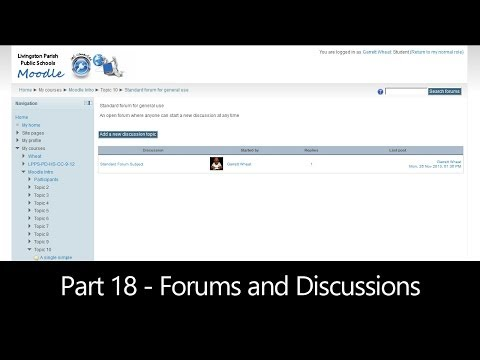 Part 18 - Forums and Discussions (Moodle How To)
