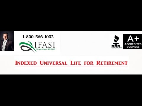 Indexed Universal Life for Retirement - Indexed Universal Life for Retirement Review