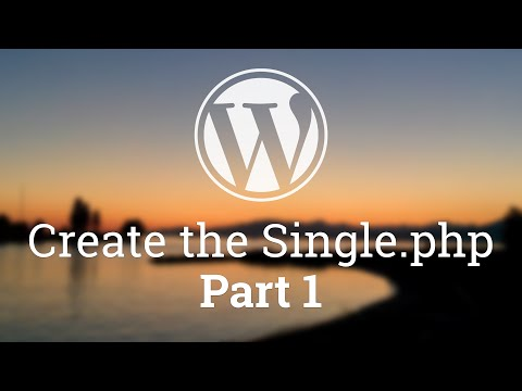 Part 39 - WordPress Theme Development - Single Blog Post - PART 1