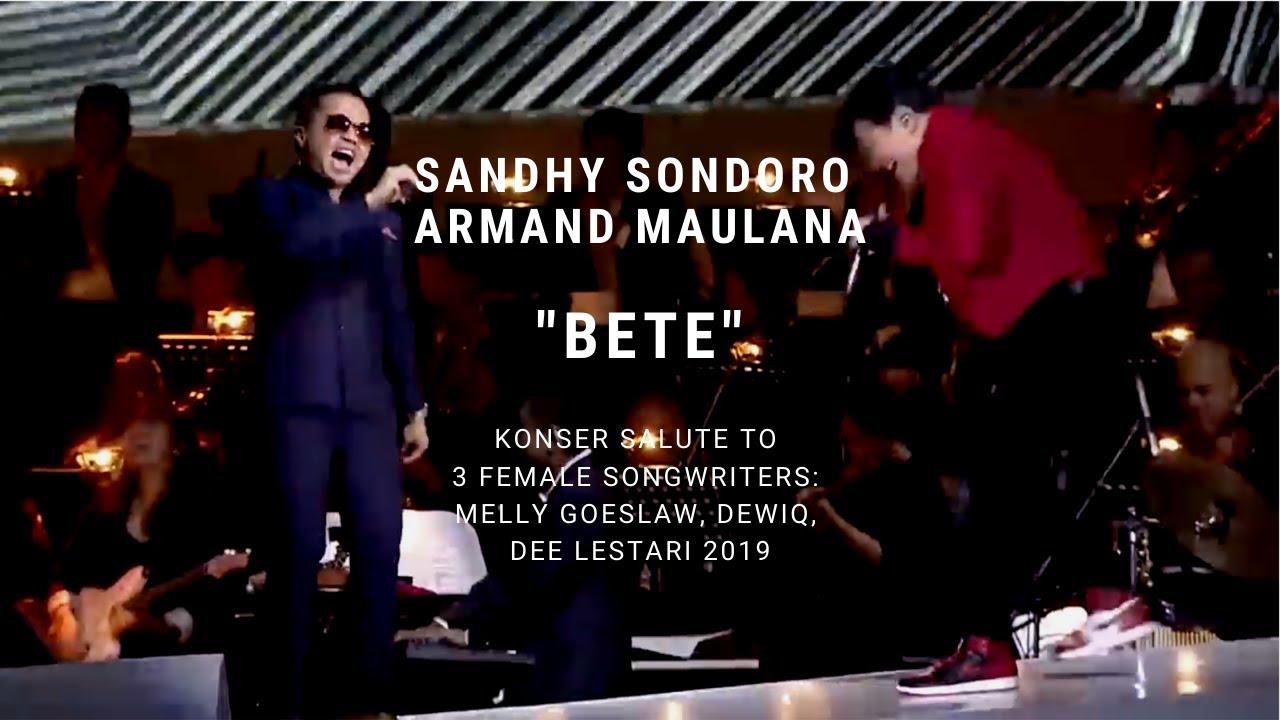 Download Armand Maulana & Sandhy Sondoro - Bete (Konser Salute Erwin Gutawa to 3 Female Songwriters) MP3 Gratis