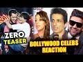 Salman-Shahrukh के ZERO TEASER पर Bollywood Celebs का Reaction
