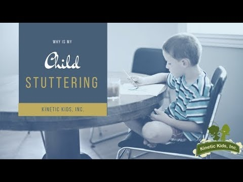 Why Is My Child Stuttering? - Pediatric Speech Therapy | Kinetic Kids, Inc.