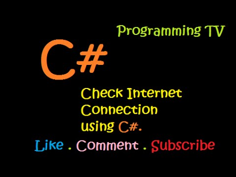 how to check internet connecton using c#
