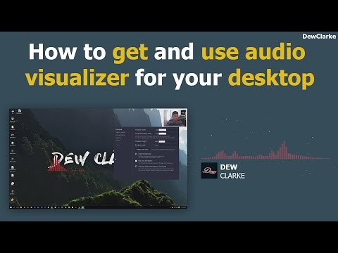 How to get and use audio Visualizer for your desktop (Very easy)