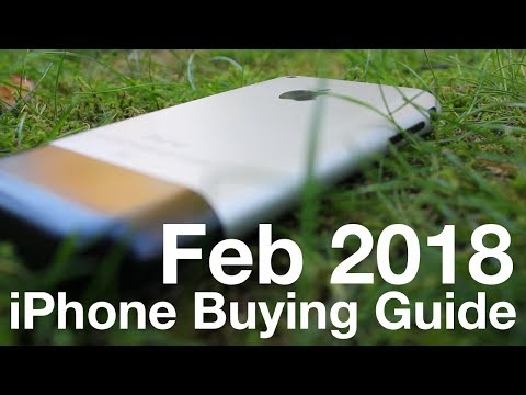 iPhone Buying Guide - February 2018