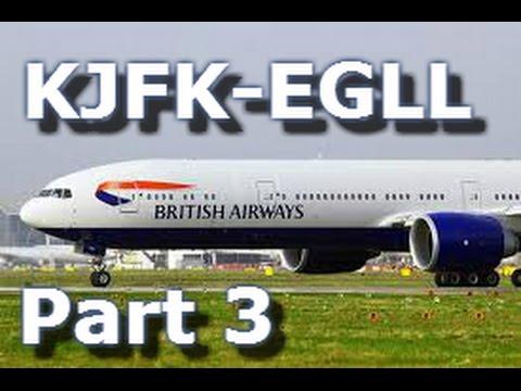 Vatsim | British Airways | PMDG 777 | KJFK-EGLL | Part 3