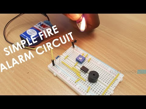 How to make a Simple Fire Alarm Circuit?