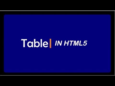 Table using HTML 5 || HTML5 Tutorial for Biginners