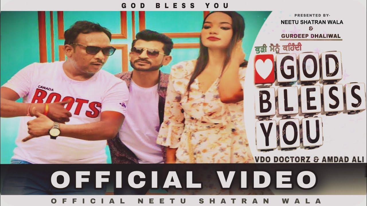 Download GOD BLESS YOU || NEETU SHATRAN WALA feat GURDEEP DHALIWAL || NSW CREW || LATEST SONG 2020 MP3 Gratis