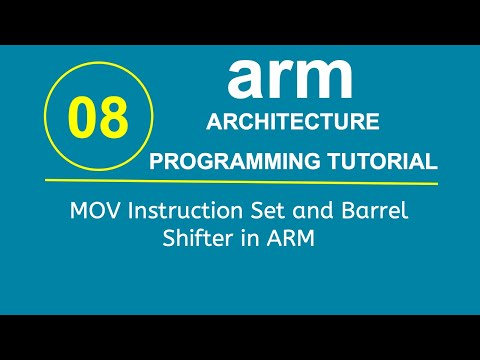ARM Programming Tutorial 8- MOV Instruction Set and Barrel Shifter in ARM