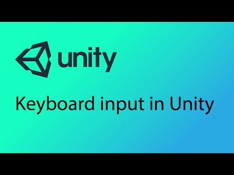 Unity Tutorial 19 - Keyboard Input