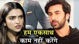 Deepika Padukone Will NOT Work With EX Ranbir Kapoor Anymore