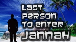 Last Person to Enter Paradise ᴴᴰ | Imam Siraj Wahhaj