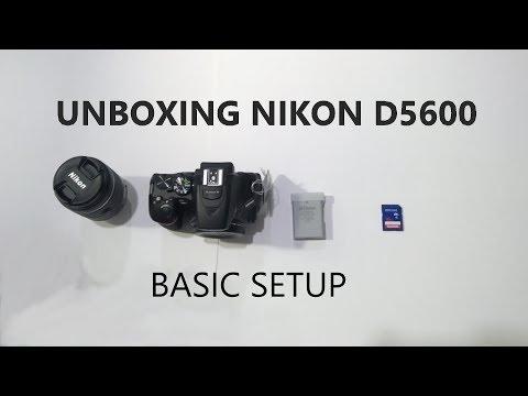 Unboxing Nikon D5600 & Basic Setup