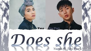 Download YUNA ft. JAY PARK 박재범 - ″DOES SHE″ (Color Coded Lyrics Eng/가사) ( vostfr cc) Video
