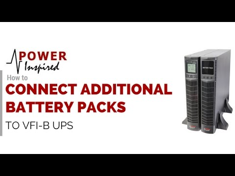 HOW TO CONNECT ADDITIONAL BATTERY PACKS TO VFI-B UPS   Power Inspired - Uninterruptible Power Supply