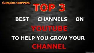 Download TOP 3 BEST CHANNELS THAT WILL HELP YOU GROW YOUR CHANNEL. Video