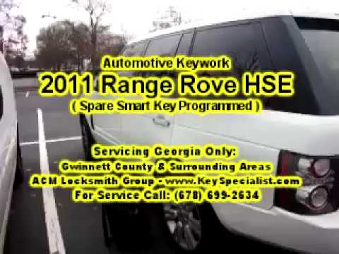 2011 Rang Rover HSE - Spare Smart Key Programming! Locksmith Duluth GA