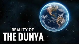 The Reality Of The Dunya - Imam Hafiz Shareef