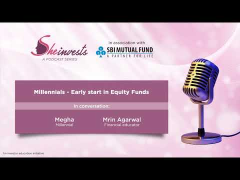 Early start in Equity Funds - She Invests   SBI Mutual Fund