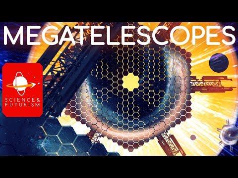 Megatelescopes