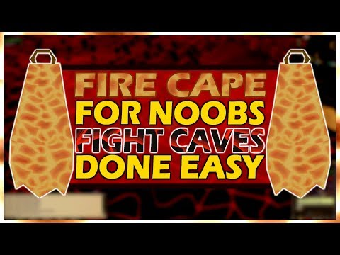 [OSRS] Fight Caves Guide For Noobs! | Fire Cape Done Easy!