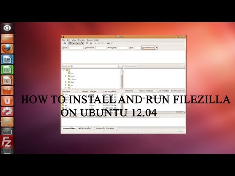 Ubuntu 12.04 : How to install and run Filezilla