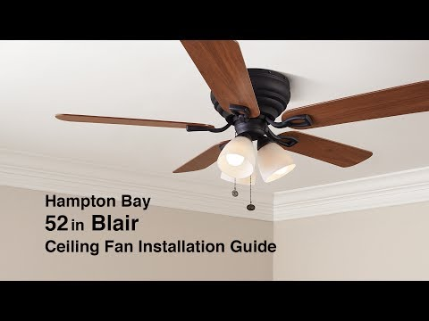 How to Install the 52 in. Blair Ceiling Fan by Hampton Bay