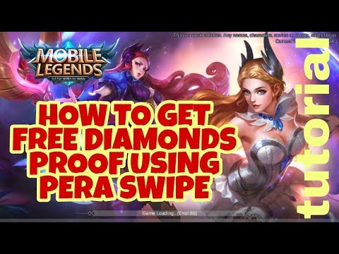 HOW TO GET UMLIMITED FREE DIAMONDS ON MOBILE LEGENDS USING PERA SWIPE (FULL VIDEO)