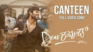 Canteen Video Song - Dear Comrade | Kannada | Vijay Deverakonda | Rashmika | Bharat Kamma