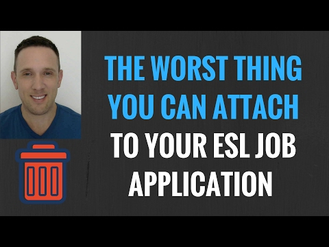 The Worst Thing You Can Attach To Your ESL Teacher Job Application