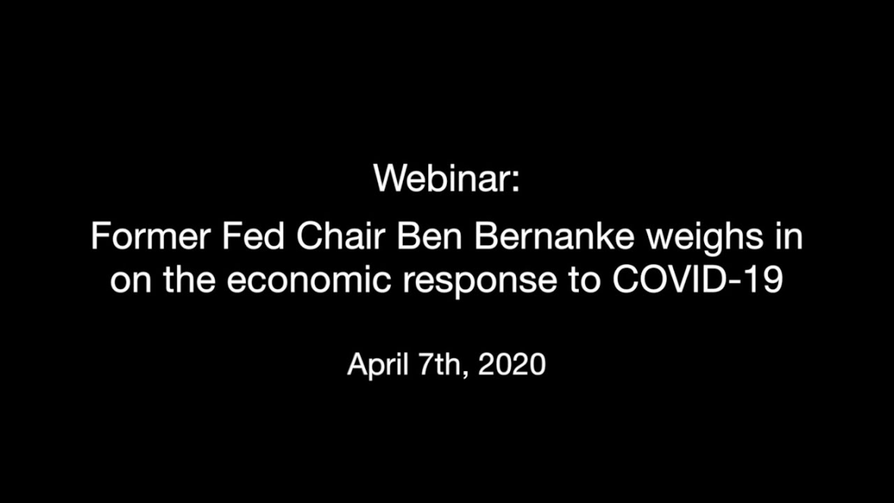 Former Fed Chair Ben Bernanke weighs in on the economic response to COVID-19