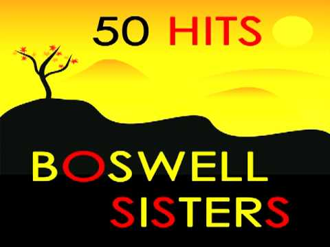 Boswell Sisters - Alexander's Ragtime Band
