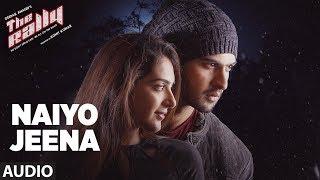 Naiyo Jeena  Full Audio Song | The Rally | Mirza and Arshin Mehta