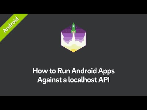 How to Run Android Apps Against a localhost API (Tutorial)