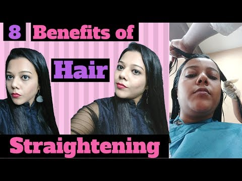 8 Hair Smoothening Benefits / Advantages of Permanent Hair Straightening