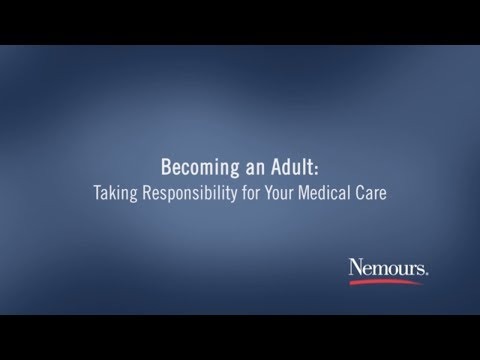 Becoming an Adult: Taking Responsibility for Your Medical Care