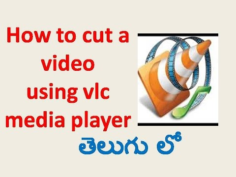 How To Cut A Video Using VLC Media Player I Telugu Tech Video Tutorials